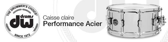 Caisse Claire DW Performance Acier