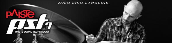 Eric Langlois Teste les Nouvelles Cymbales Paiste PST7