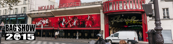 Bag'Show 2015 Paris – Reportage dans la Machine du Moulin Rouge